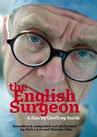The English Surgeon - A Film By Geoffrey Smith.